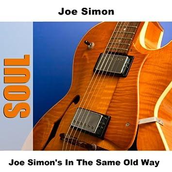 Joe Simon's In The Same Old Way