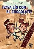 ¡Vaya Lío con el chocolate!: Muy divertido: aventuras con humor - Adaptado por Lectura Fácil: 1 (libros de humor)