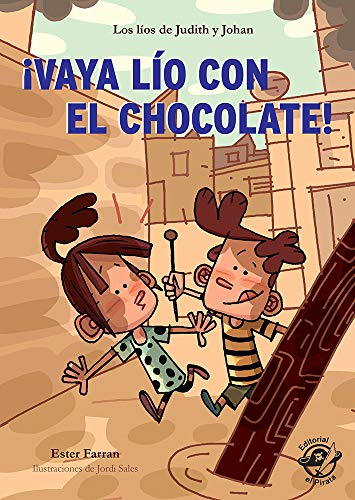 ¡Vaya Lío con el chocolate!: Muy divertido: aventuras con