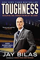 Toughness: Developing True Strength On and Off the Court by Jay Bilas(2014-03-04)