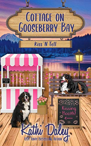 Cottage on Gooseberry Bay: Kiss 'N Tell by [Kathi Daley]