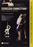Esercizio correttivo®. Postura, salute e performance