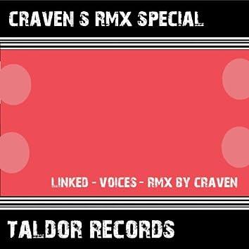 Craven´s Remix Special (Linked : Voices)