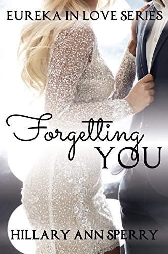 Forgetting You by Hillary Ann Sperry ebook deal