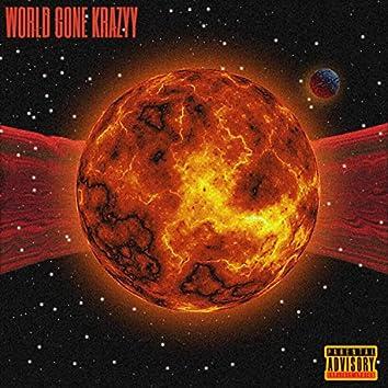 World Gone Krazyy