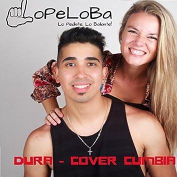 Dura (Version Cumbia)