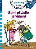 Sami et Julie CP Niveau 3 - Sami et Julie jardinent