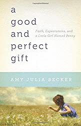 Book Review: A Good and Perfect Gift