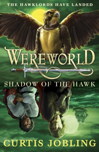 Wereworld: Shadow of the Hawk (Book 3) (Wereworld series) (English Edition)