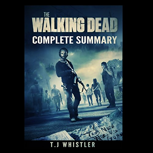 The Walking Dead: Complete Summary cover art