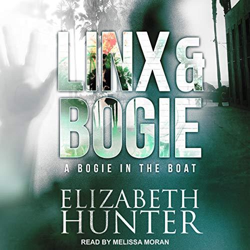 A Bogie in the Boat: A Linx & Bogie Story     Linx & Bogie Mysteries Series, Book 2              De :                                                                                                                                 Elizabeth Hunter                               Lu par :                                                                                                                                 Melissa Moran                      Durée : 3 h et 5 min     Pas de notations     Global 0,0