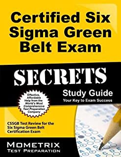 Certified Six Sigma Green Belt Exam Secrets Study Guide( CSSGB Test Review for the Six Sigma Green Belt Certification Exam)[CERTIFIED 6 SIGMA GREEN BELT E][Paperback]