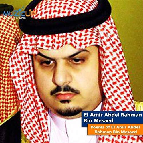 El Amir Abdel Rahman Bin Mesaed
