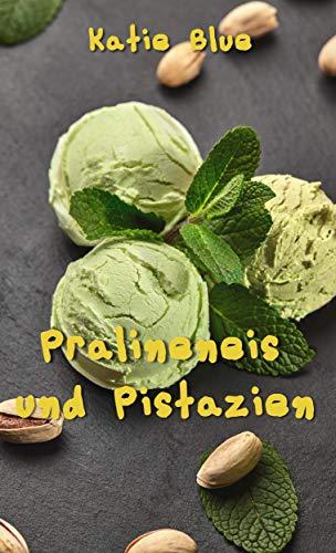 Pralineneis und Pistazien: Kokoseis 1