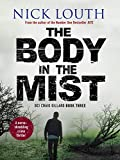 The Body in the Mist: A nerve-shredding crime thriller (DCI Craig Gillard Crime Thrillers Book 3) (English Edition)