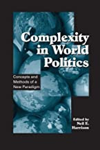 Complexity in World Politics: Concepts and Methods of a New Paradigm (SUNY series in Global Politics)