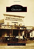 Gridley (Images of America)