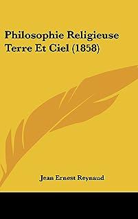 Philosophie Religieuse Terre Et Ciel (1858)