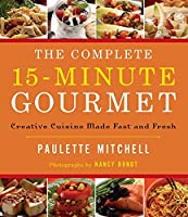 Complete 15 Minute Gourmet Softcover