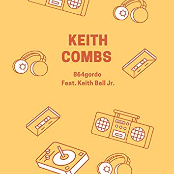 Keith Combs (feat. Keith Bell Jr.)