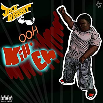 Ooh Kill Em