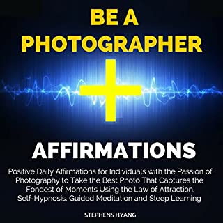 Be a Photographer Affirmations audiobook cover art