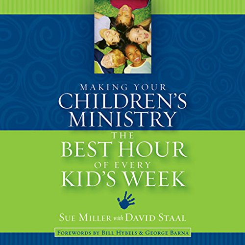 Making Your Children's Ministry the Best Hour of Every Kid's Week cover art