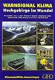 ISBN zu Warnsignal Klima: Hochgebirge im Wandel: Wissenschaftler/innen informieren direkt