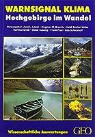 Warnsignal Klima: Hochgebirge im Wandel: Wissenschaftler/innen informieren direkt