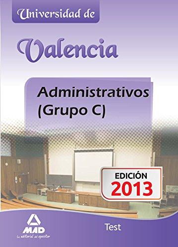 Administrativos (Grupo C) de la Universidad de Valencia. Test