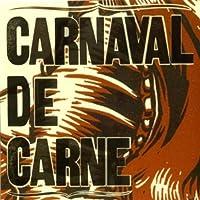 Carnaval De Carne