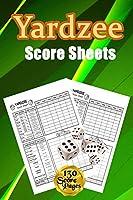 Yardzee Score Sheets: 130 Pads for Scorekeeping - Yardzee Score Cards - Yardzee Score Pads with Size 6 x 9 inches (Yardzee Score Book)