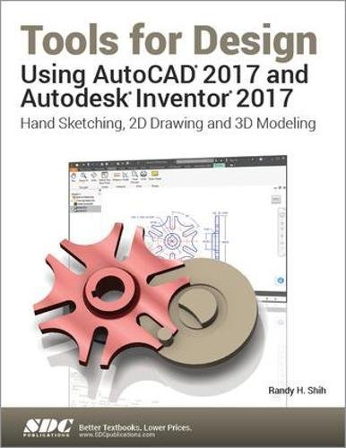 Price comparison product image Tools for Design Using AutoCAD 2017 and Autodesk Inventor 2017