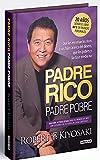 Padre Rico, padre Pobre (edición especial ampliada, actualizada y en tapa dura): Que les enseñan los ricos a sus hijos acerca del dinero, que los pobres y la clase media no (Tendencias)