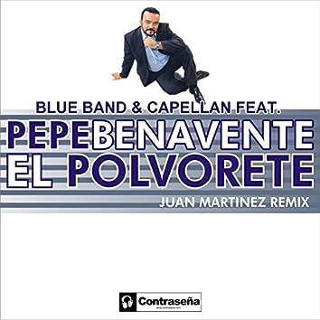 El Polvorete (feat. Pepe Benavente)