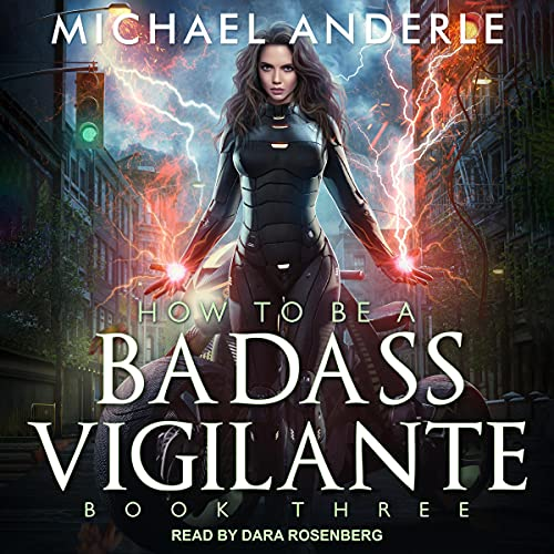 How to Be a Badass Vigilante III Audiobook By Michael Anderle cover art