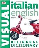 Italian English Bilingual Visual Dictionary (DK Visual Dictionaries) (Paperback)