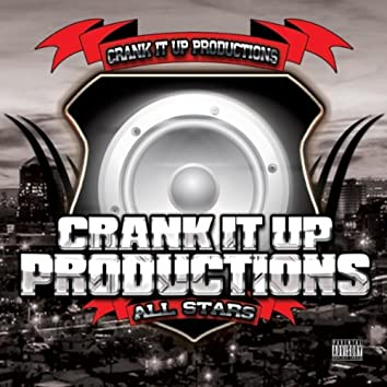 Crank It Up Productions All Stars
