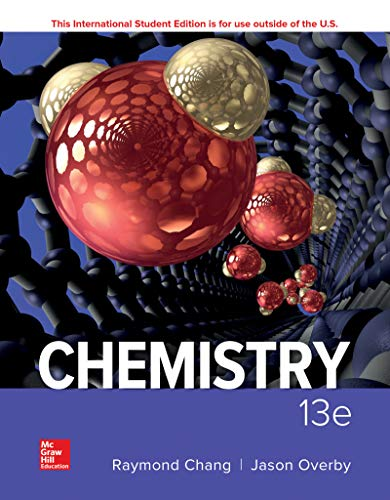 Compare Textbook Prices for Chemistry 13 Edition ISBN 9781260085310 by Chang, Raymond,Overby, Jason