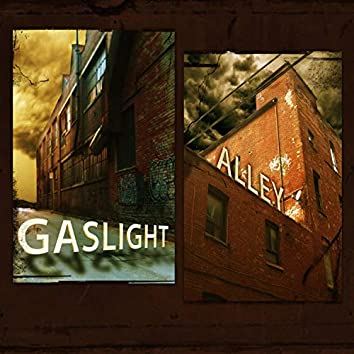 Gaslight Alley
