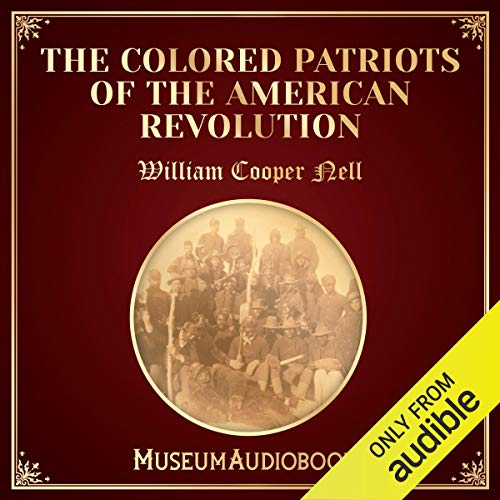 The Colored Patriots of the American Revolution cover art