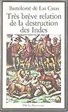 TRES BREVE RELATION DE LA DESTRUCTION DES INDES - FM/LA DECOUVERTE/LIVRE DE POCHE