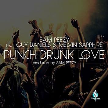 Punch Drunk Love (feat. Guy Daniels & Melvin Sapphire)