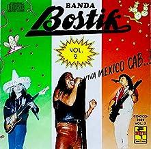 BANDA BOSTIK VIVA MEXICO CAB... VOL.2