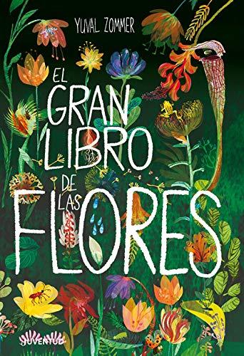 El gran libro de las flores (ALBUMES ILUSTRADOS)