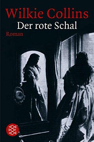Wilkie Collins: Der rote Schal.