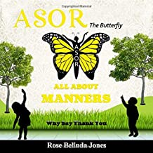 Asor The Butterfly: ALL ABOUT MANNERS - Why Say Thank You