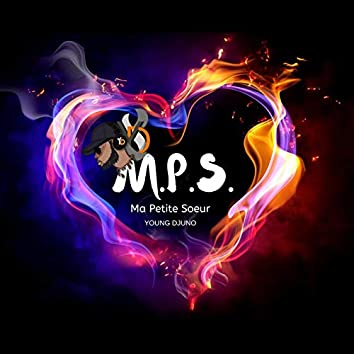 M.P.S. (Ma Petite Soeur)
