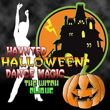 Haunted Halloween Dance Magic
