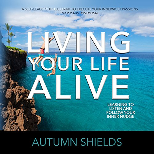 Living Your Life Alive audiobook cover art